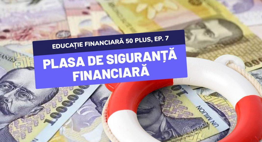 Educație financiară 50 plus - Plasa de siguranță financiară