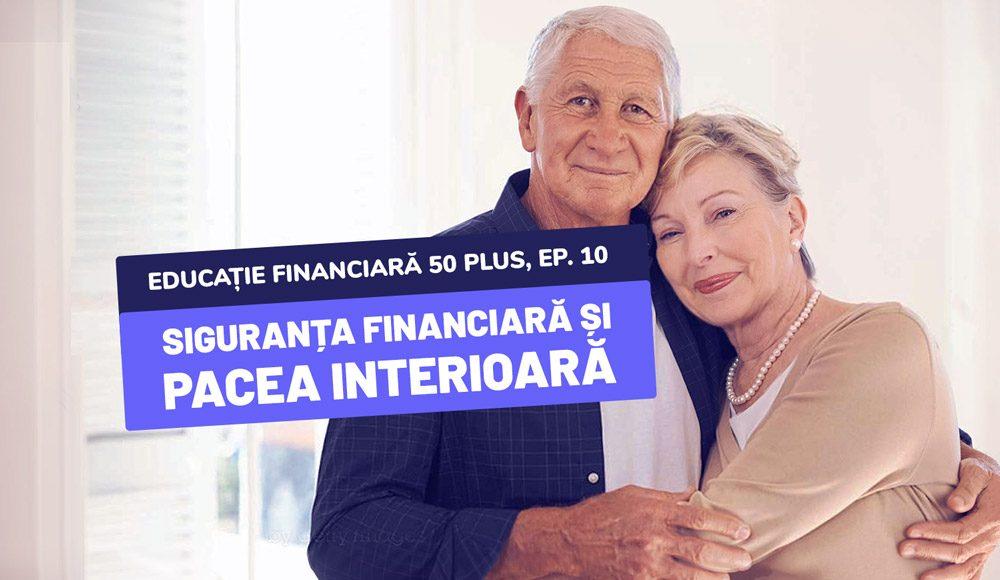 Comunitatea 50 Plus - Siguranța financiară și pacea interioară